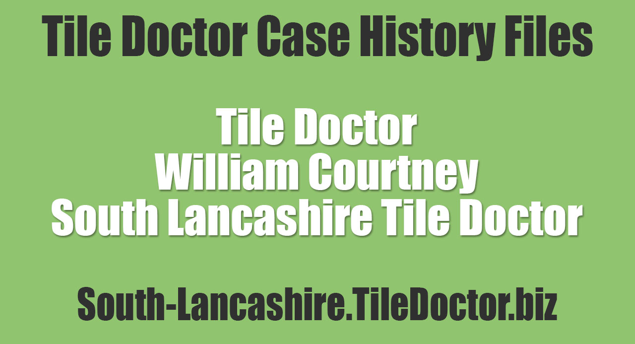 William-Courtney-South-Lancashire-Tile-Doctor